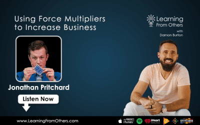 Jonathan Pritchard: Using Force Multipliers to Increase Business