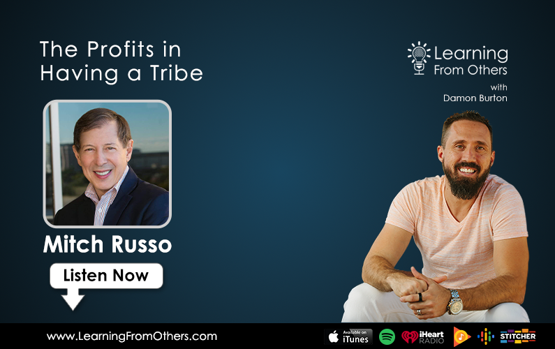 Mitch Russo: The Profits in Having a Tribe