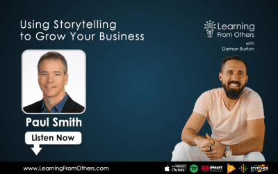 Paul Smith: Using Storytelling to Grow Your Business