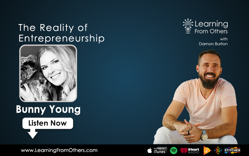 Bunny Young: The Reality of Entrepreneurship