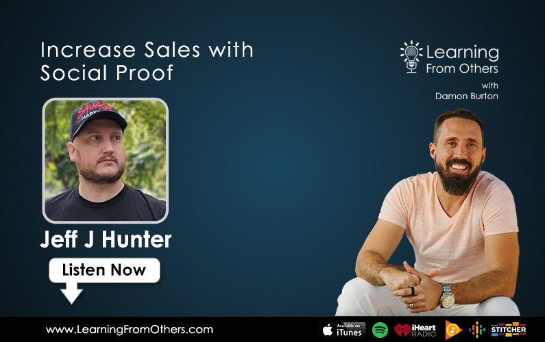 Jeff J Hunter: Increase Sales with Social Proof