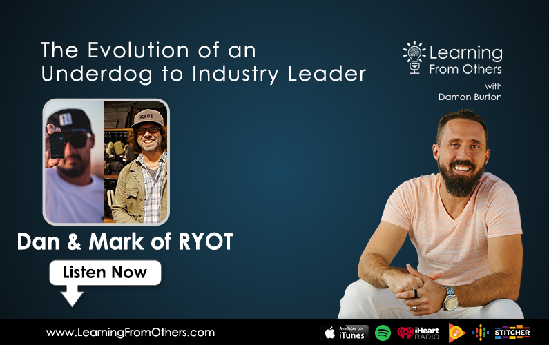 RYOT: The Evolution of an Underdog to Industry Leader