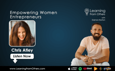 Chris Atley: Empowering Women Entrepreneurs