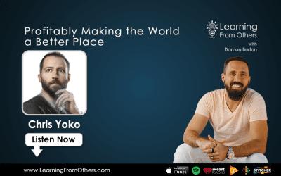 Chris Yoko: Profitably Making the World a Better Place