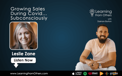 Leslie Zane: Growing Sales During Covid… Subconsciously