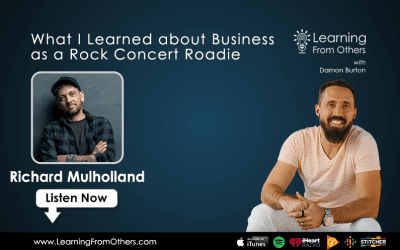Richard Mulholland: What I Learned about Business as a Rock Concert Roadie