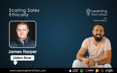 James Harper: Scaling Sales Ethically