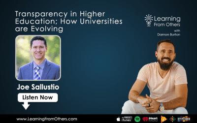 Joe Sallustio: Transparency in Higher Education; How Universities are Evolving