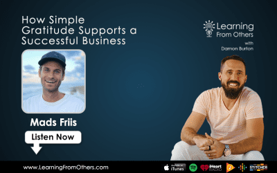 Mads Friis: How Simple Gratitude Supports a Successful Business