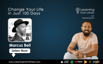 Marcus Bell: Change Your Life in Just 100 Days